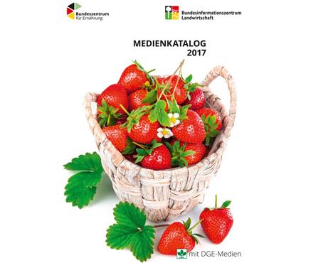 Quelle BZfE-BZL mit DGE-Medien  BLE-Medienservice: Neuer Katalog 2017 erschienen