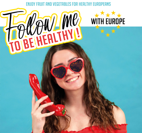 """Follow me to be Healthy with Europe""-Kampagne Quelle: Freshfel Europe"