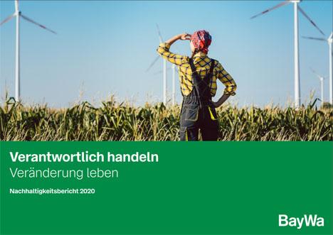 BayWa Nachhaltigkeitsbericht 2020 © BayWa AG